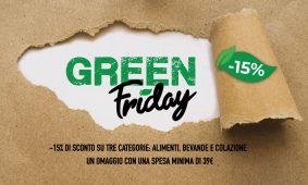Fa che il tuo diventi un Green Friday! Sconti e omaggi imperdibili.